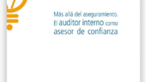 El Auditor Interno como asesor de confianza